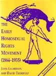 Cover of The Early Homosexual Rights Movement (1864-1935)